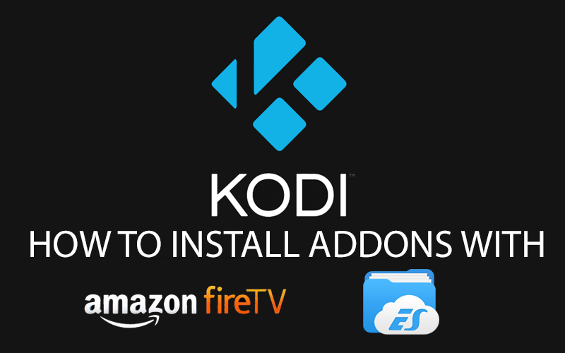 How To Install Kodi Plugins on The Fire TV