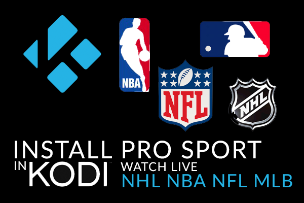 How To Watch Live Sports With Kodi Pro Sport - HotstickyBun