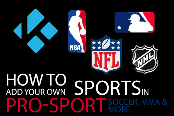 How To Add More Sports In Pro Sport For Kodi