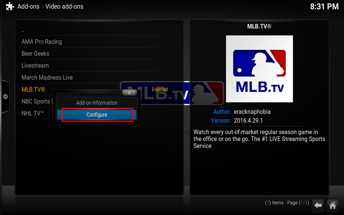 Select Configure to add your username and password in MLB.TV Kodi Addon