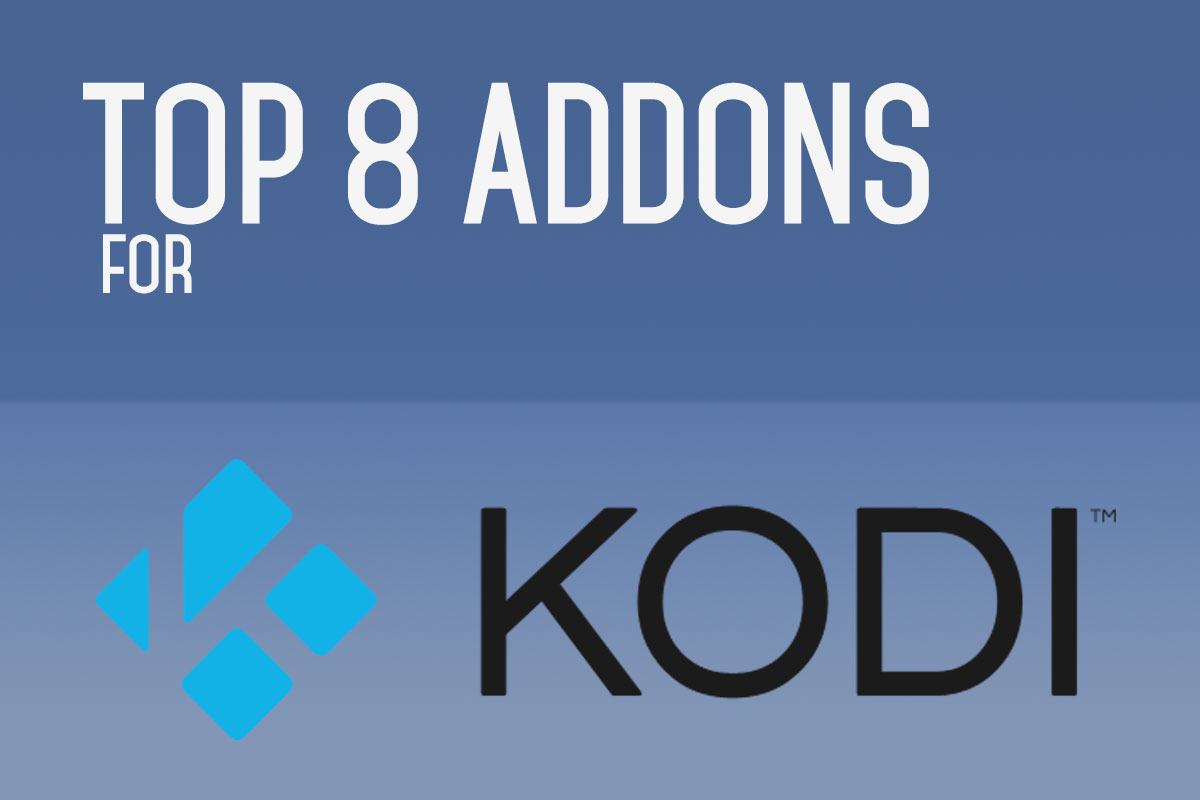 Top 8 Addons For Kodi, September 2016