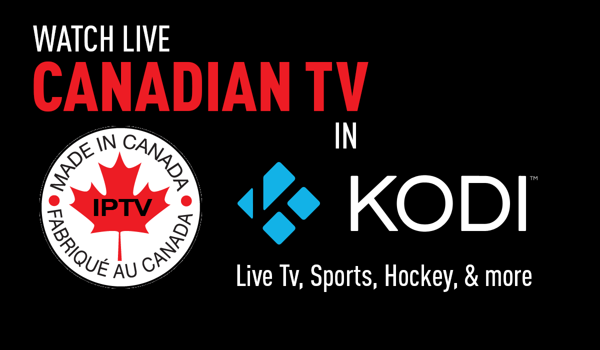 How To Install Made In Canada IPTV for Kodi 16 and 17